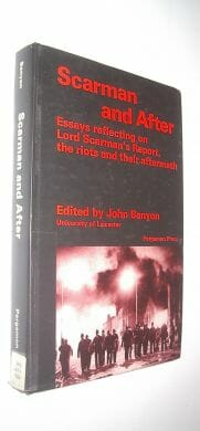 Scarman and After Essays on Report Riots and Aftermath Pergammon 1984