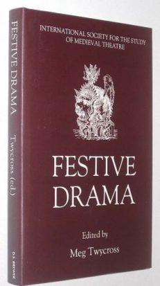 Festive Drama Meg Twycross Brewer 1996
