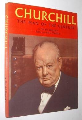 Churchill The Man of the Century Neil Ferrier 1955