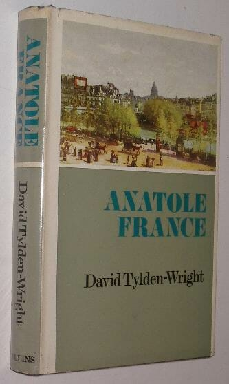 Anatole France David Tylden-Wright Collins 1967