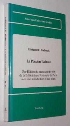 La Passion Isabeau Edelgard DuBruck Peter Lang 1990