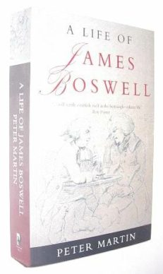 A Life Of James Boswell Peter Martin Phoenix 2000