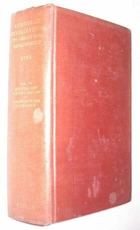 European Civilization Edward Eyre Vol VI Oxford 1937