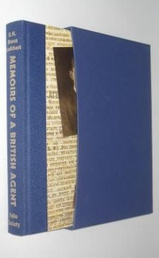 Memoirs of a British Agent R H Bruce Lockhart Folio Society 2003
