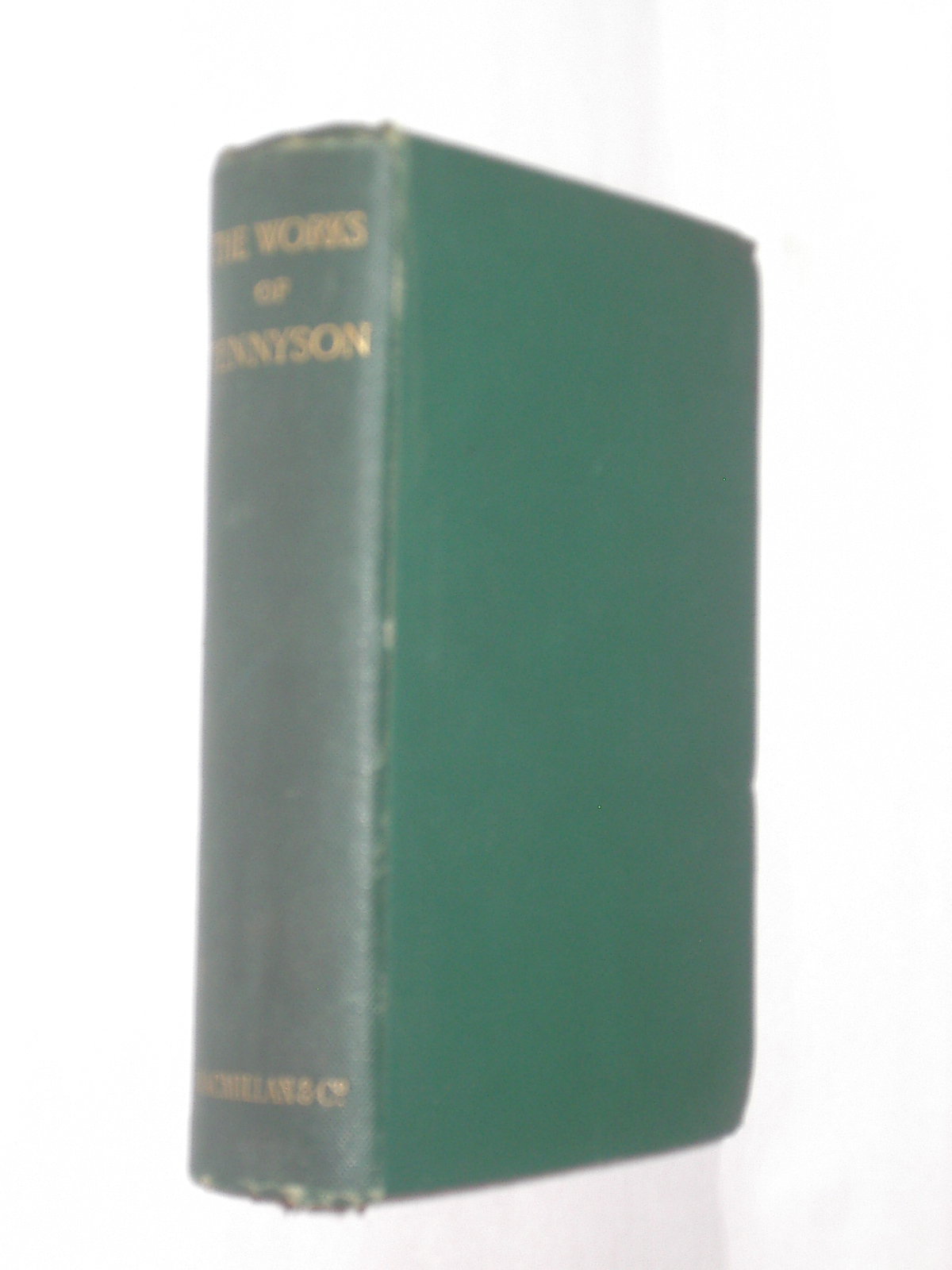 The Works Of Alfred Lord Tennyson Poet Laureate Macmillan 1892